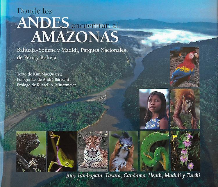 """Andre Baertschi's book """"Donde los Andes encuentran al Amazonas"""" is available at amazon.com"""