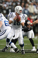 OAKLAND, CA - Quarterback Peyton Manning of the Indianapolis Colts in action during a game against the Oakland Raiders at McAfee Coliseum in Oakland, California on December 16, 2007. The Colts beat the Raiders 21-14. Photo by Brad Mangin