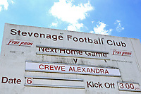 Sign advertising the match ahead of Stevenage vs Crewe Alexandra, EFL League 2 Football at the Lamex Stadium on 6th August 2016