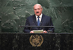 His Excellency Alexander Lukashenko, President of the Republic of Belarus <br /> General Assembly Seventieth session 9th plenary meeting: High-level plenary meeting of the (6th meeting)