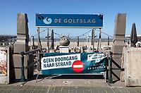 Nederland Den Haag Scheveningen -  maart 2021.  Geen doorgang naar strand.   Foto Berlinda van Dam / ANP / HH