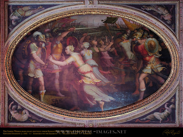 Sabine Women Make Peace Between their Roman Husbands and Sabine Relatives Stradano Sala delle Sabine Apartment of the Elements Palazzo Vecchio Florence