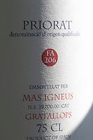 FA 206, 2004. Label detail. Mas Igneus, Gratallops, Priorato, Catalonia, Spain.
