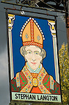 Friday Street. Leith Hill Surrey UK . The Stephan Langton pub sign . He was the Archbishop of Canterbury and a signatory of the Marna Carter. 2010