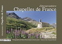 """Livres """"Emouvantes chapelles de France"""", Editions Déclic, Marie-Pierre Samel & Hervé lenain"""
