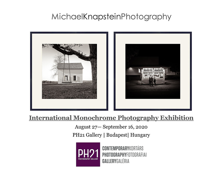 Two photographs by Michael Knapstein were selected for an international juried exhibition at the PH21 Gallery in Budapest, Hungary.