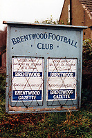 Entrance sign at Brentwood FC, Larkins Playing Field, Ongar Road, Pilgrims Hatch, Brentwood, Essex, pictured on 10 December 1987