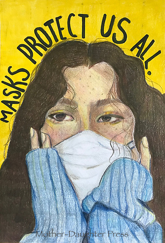 """""""Masks Protect Us All"""" Drawing by Evie King, Grade 9, Yarmouth, ME, USA"""
