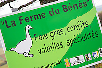 Malpere district west of Carcassonne Sign advertising a duck farm La Ferme du Benes, making foie gras, confits, fowl, and other specialities. Languedoc France Europe.