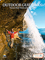 Cover of Vancouver Island Outdoor Guide 2009.  For this photo Dale handed his camera to his partner Suelaine Gin and she snapped her first cover shot!