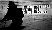 Europe/Ile de FRance/75011 /Paris : Graph Féministe , Rue du Faubourg du Temple //  Europe / Ile de FRance / 75011 / Paris: Feminist Graph, Rue du Faubourg du Temple
