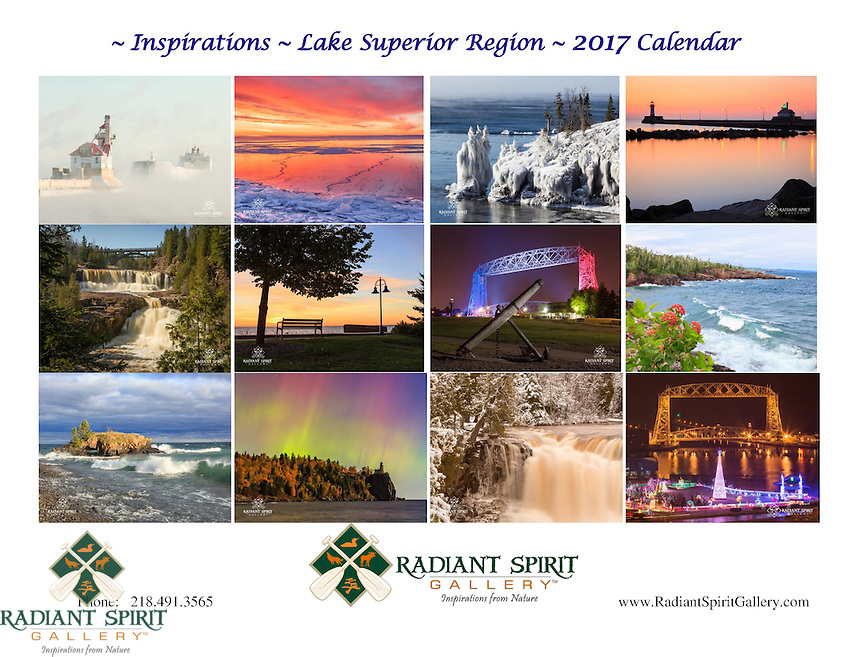 """2017 Wall Calendar: """"Inspirations: Lake Superior Region"""" ~ Stunning photographs of Northern Minnesota in all seasons. Includes holidays, full/new moon phases, solstices. Created by the award-winning husband and wife photography team of Gary L. Fiedler and Dawn M. LaPointe of Radiant Spirit Gallery. 12 month wall calendar measures 17"""" x 11"""" when hanging, 11"""" x 8.5"""" when folded; printed on heavy, glossy stock. $19.95 (plus shipping and tax, if applicable)"""