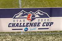 HERRIMAN, UT - JULY 12: Utah 2020 Challenge Cup Banner during a game between Utah Royals FC and Chicago Red Stars at Zions Bank Stadium on July 12, 2020 in Herriman, Utah.