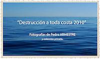 Destruction at all Coast 2010-Destrucción a toda Costa