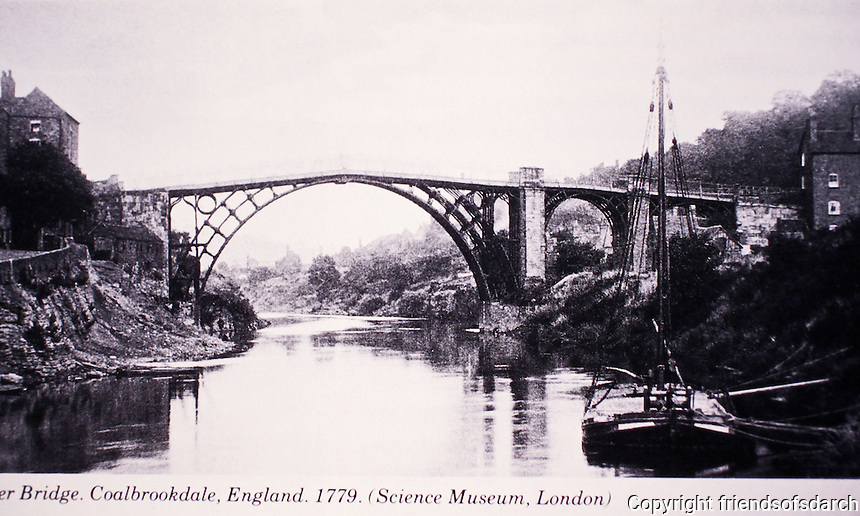 Historic photo of Iron Bridge in Coalbrookdale, England, 1779. Designed by T.M. Pritchard, Architect. Built over the River Severn. 1st cast iron bridge.