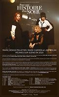 Marie-Denise Pelletier, Marie Carmen , Joe Bocan<br /> reunies en 2020 pour ''pour une histoire d'un soir''<br /> <br /> affiche