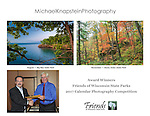 Michael Knapstein was honored by the Friends of Wisconsin State Parks at their annual awards banquet in Stevens Point, Wisconsin. Two of Knapstein's photographs are included in their 2017 Calendar.