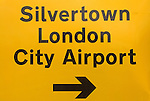 Silvertown London City Airport sign E16 UK
