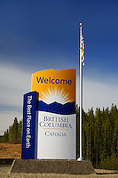 Welcome to British Columbia sign along the Cassiar Highway, British Columbia and Yukon border, Canada.