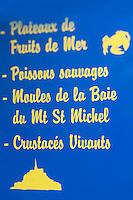 France, Manche (50), Baie du Mont-Saint-Michel, classée Patrimoine Mondial de l'UNESCO, Pontorson:  Panneau d'un poissonnier  // : France, Manche, Bay of Mont Saint Michel, listed as World Heritage by UNESCO, Pontorson:
