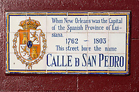 French Quarter, New Orleans, Louisiana.  Street Sign Giving Street Name from Period of Spanish Rule: Calle de San Pedro (St. Peter Street).
