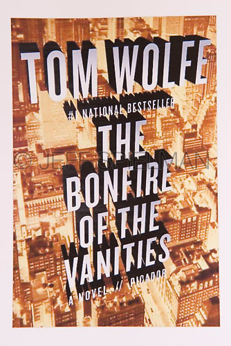BONFIRE OF THE VANITIES, by Tom Wolfe<br /> <br /> March 2008 Trade Paperback Edition<br /> Published by Picador, New York City<br /> Cover Design:  Henry Sene Yee<br /> <br /> Photo of Midtown Manhattan available from Getty Images.  Please go to www.gettyimages.com and search for image #10160187