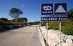 Road sign to Balamku, Mexico, Central America
