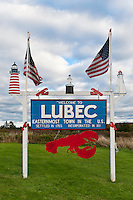 Welcome sign, Lubec, Maine, ME, USA. Easternmost point in the USA