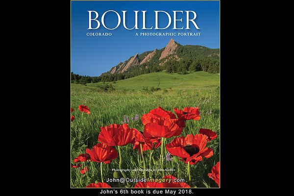 """The cover of John Kieffer's 6th book.<br /> It was wonderful to be asked to re-photograph my classic book on Boulder.  I provided all new photography and the writing for: """"Boulder, Colorado: A Photographic Portrait,"""" (165 captioned, color photos).<br /> Published by:  TwinLightsPub.com (May 2018)"""