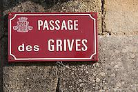 Europe/France/Aquitaine/33/Gironde/Pauillac: détail plaque de rue Passage des  Grives   au hameau de Bages