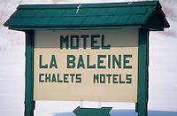 Amérique/Amérique du Nord/Canada/Quebec/Ile-aux-Coudres : Enseigne du Motel de la Baleine