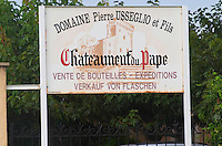 Sign to Domaine Pierre Usseglio. Chateauneuf-du-Pape Châteauneuf, Vaucluse, Provence, France, Europe