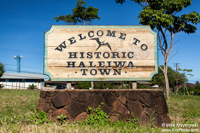 """""""Welcome to Historic Haleiwa Town"""" sign in Haleiwa, North Shore, Oahu"""