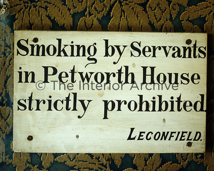 A hand-written sign as a reminder to servants at Petworth House
