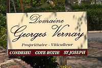 A sign for Domaine Georges Vernay, Owner, wine producer, Condrieu, Cote Rotie, Saint Joseph. Condrieu, Rhone, France, Europe Domaine Georges Vernay