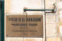 Chateau de la Commaraine, Domaine Jaboulet Vercherre. The village. Pommard, Cote de Beaune, d'Or, Burgundy, France