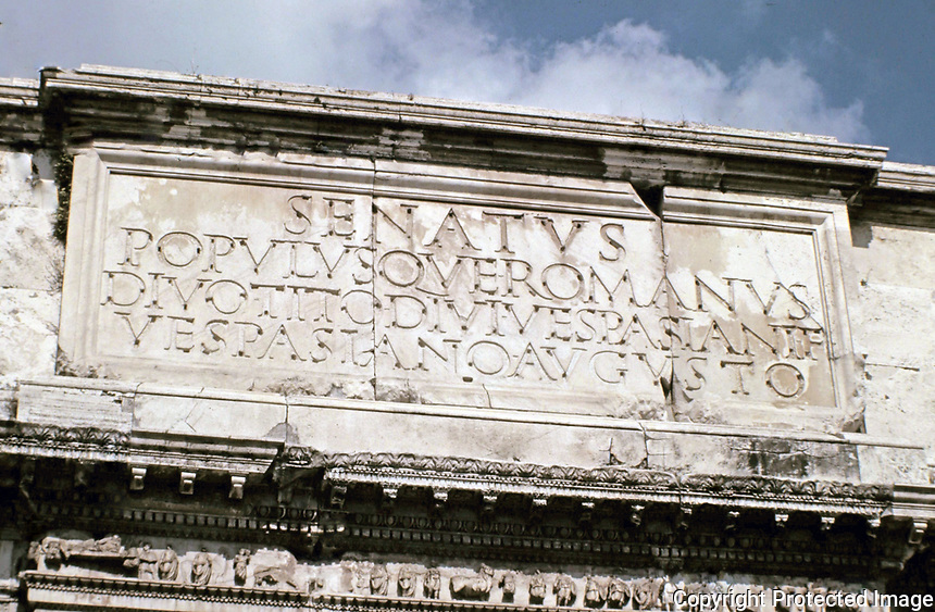 "Arch of Titus inscription in Roman square capitals, translation: ""The Roman Senate and People (dedicate this) to the divine Titus Vespasianus Augustus, son of the divine Vespasian"", Rome Italy, 90 CE"