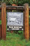 Oregon Trail Blue Mountain Crossing sign at USFS interpretive site; Umatilla National Forest, eastern Oregon..#2384-3212