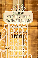 The Chateau Pichon Longueville Comtesse de Lalande, Pauillac, Bordeaux - a sign at the gate