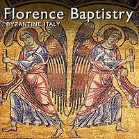 Eastern Roman Byzantine Mosaics - Florence Baptistry