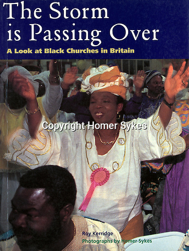 The Storm is Passing Over. Published by Thames and Hudson 1995....I have a few new copies left.  A visual record of life in the Black British church community. <br /> <br /> £23.00 including p&p