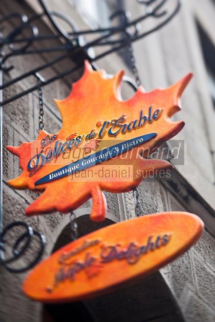 Amérique/Amérique du Nord/Canada/Québec/Montréal: Enseigne d'une boutique vendant des produits à base d'érable, rue Saint-Paul Ouest