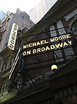 UP ON THE MARQUEE - MICHAEL MOORE on Broadway