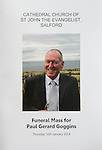 © Joel Goodman - 07973 332324 . 16/01/2014 . Salford , UK . The front cover of the order of service . The funeral of Labour MP Paul Goggins at Salford Cathedral today (Thursday 16th January 2014) . The MP for Wythenshawe and Sale East died aged 60 on 7th January 2014 after collapsing whilst out running on 30th December 2013 . Photo credit : Joel Goodman