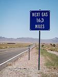 Next Gas, 163 miles, Tonopah, Nev., along U.S. 6
