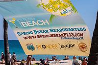 Ft. Lauderdale, Florida.  Beach Scene; Spring Break Banner.