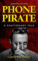 """Pictured: Phone Pirate, the book writen by Martin Rhys-Jones.<br /> Re: Martin Rhys-Jones, the father of Emma Rhys-Jones, the fiance of footballer Gareth Bale's wife has writen a book titled """"Phone Pirate""""."""