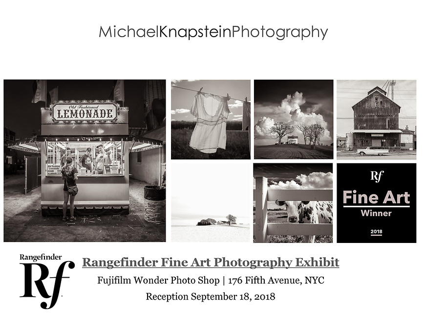 A portfolio of six images by Michael Knapstein were selected as winners in a Fine Art Photography competition from Rangefinder magazine. His work will be featured in the September, 2018 issue and exhibited at the Fujifilm Gallery on Fifth Ave. n New York City.