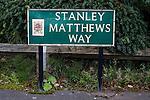 Stoke City 1 West Bromwich Albion 1, 24/09/2016. Bet365 Stadium, Premier League. Stanley Matthews road sign. Photo by Paul Thompson.