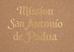 1104-Mission San Antonio de Padua Workshop Portfolio